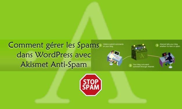 Comment gérer les Spams dans WordPress avec Akismet Anti-Spam