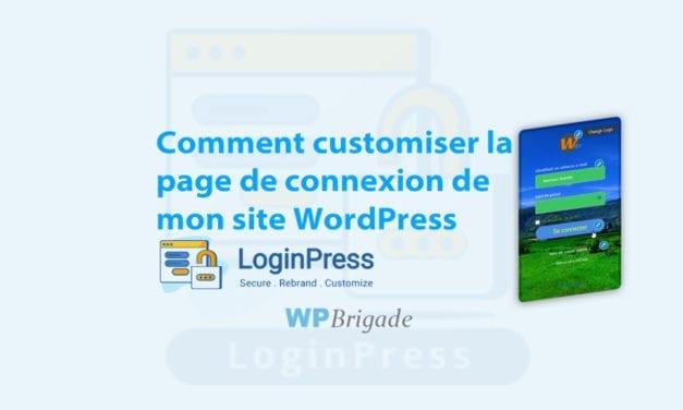 Comment customiser la page de connexion de mon site WordPress