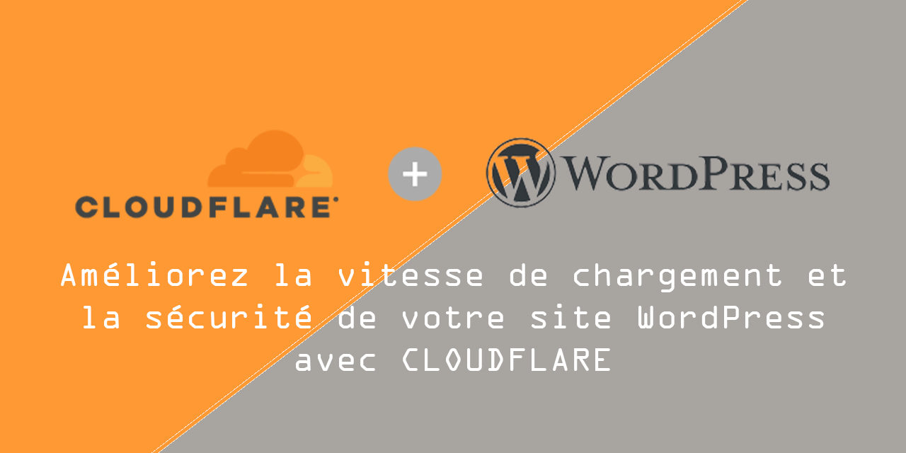 Comment configurer Cloudflare pour WordPress (tutoriel étape par étape)