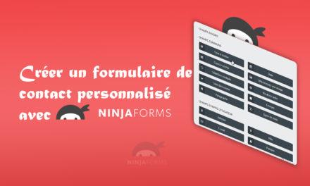 Créer un formulaire de contact personnalisé avec Ninja Form