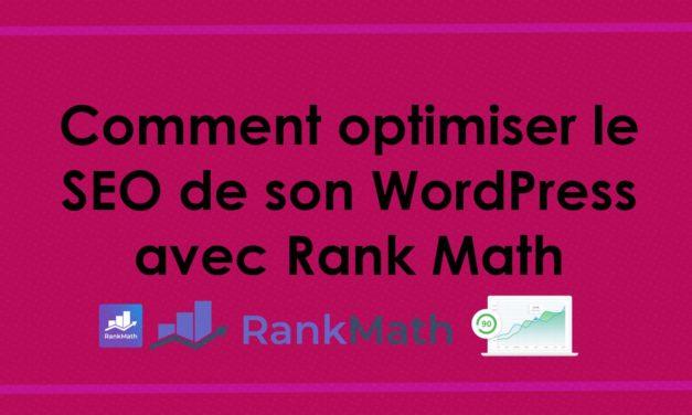 Comment optimiser le SEO de son WordPress avec Rank Math