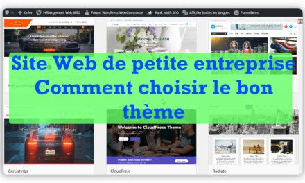 Comment choisir le bon thème WordPress pour votre site Web de petite entreprise