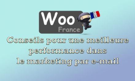 Conseils pour une meilleure performance dans le marketing par e-mail