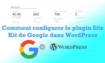Comment configurer le plugin Site Kit de Google dans WordPress
