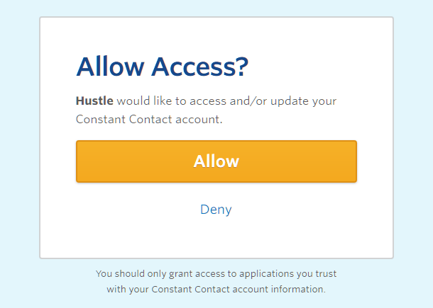 Autoriser l'accès Constant Contact pour l'intégration avec Hustle