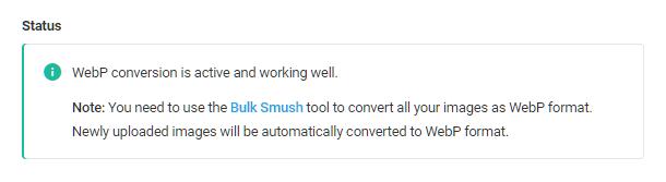 Message d'état Webp dans Smush