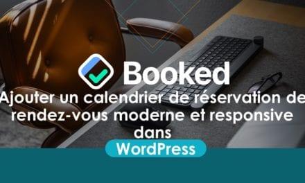 Booked :Ajouter un calendrier de réservation de rendez-vous moderne et responsive dans WordPress