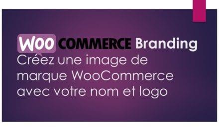 WooCommerce Branding – Créez une image de marque WooCommerce avec votre nom et logo