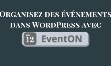 Organisez des événements dans WordPress avec le plugin EventON