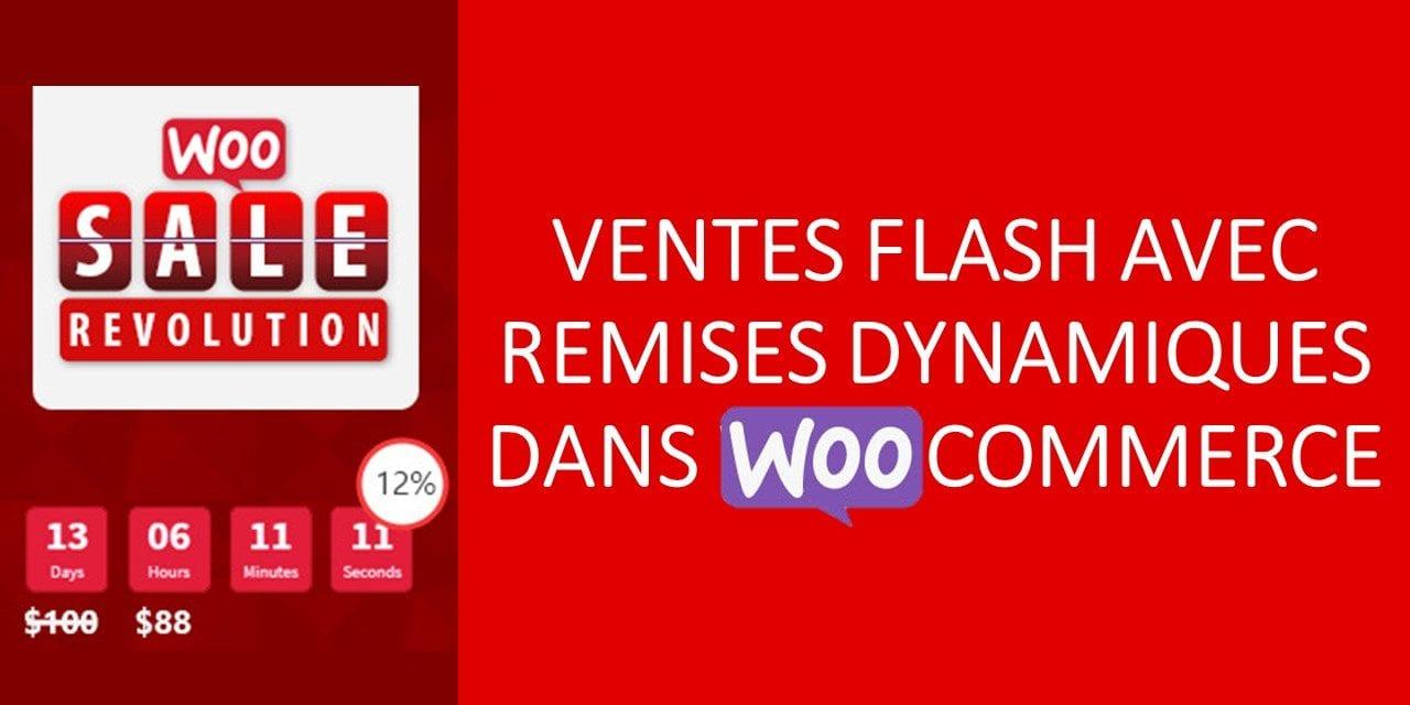 Woo Sale Revolution – Ventes flash avec remises dynamiques dans WooCommerce