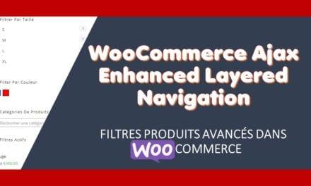 WooCommerce Ajax Enhanced Layered Navigation–Filtres produits avancés dans WooCommerce