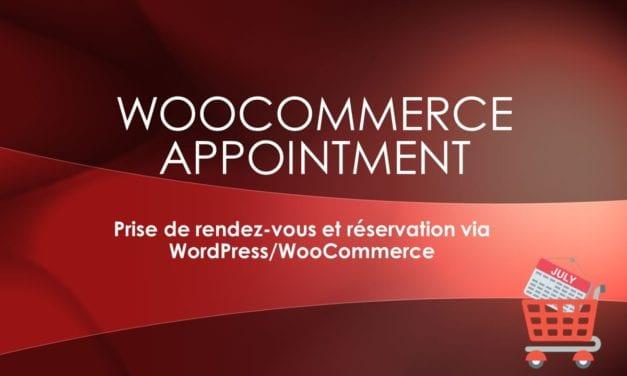 WooCommerce Appointment-Prise de rendez-vous et réservation via WordPress/WooCommerce