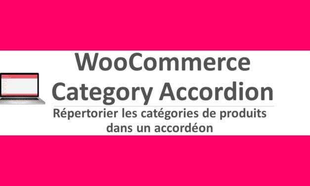 WooCommerce Category Accordion-Répertorier les catégories de produits dans un accordéon