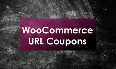 Appliquer automatiquement des coupons avec WooCommerce URL Coupons