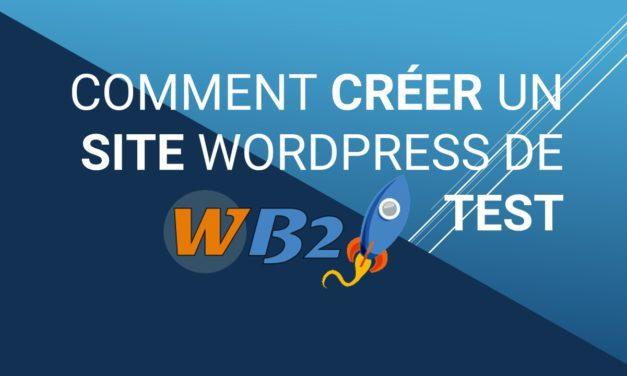 Comment créer un site WordPress de test