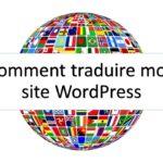 Comment traduire mon site WordPress